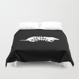 Funny Talk To The Hamster Pun Quote Sayings Duvet Cover