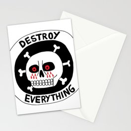 DESTROY EVERYTHING Stationery Cards