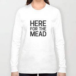 Here for the Mead Long Sleeve T-shirt