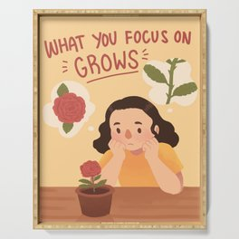 What You Focus on Grows Serving Tray