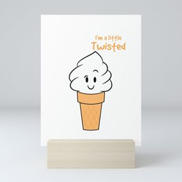 """""""I'm A Little Twisted"""" cute and adorable ice cream tee design. Makes the cutest gift this holiday!  Mini Art Print"""