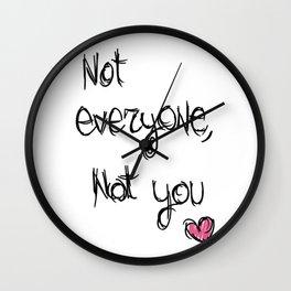 Not everyone, not you - The 100 Wall Clock