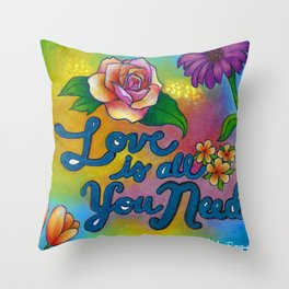 Love is all you need! Throw Pillow
