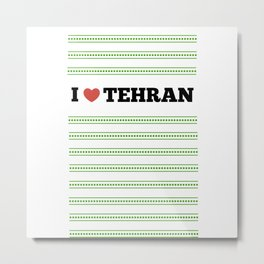 I Love Tehran Metal Print