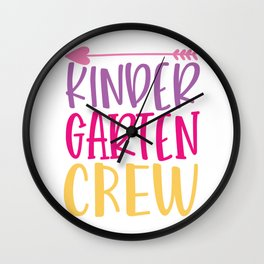 Kinder Garten Crew - Funny School humor - Cute typography - Lovely kid quotes illustration Wall Clock