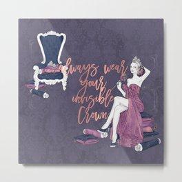 Invisible Crown Metal Print