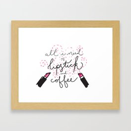 Lipstick and Coffee Framed Art Print