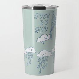 Just Be You Travel Mug