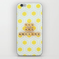 You Are Awesome iPhone & iPod Skin