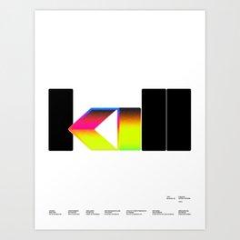 Kill Art Print