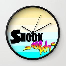Shook AF Wall Clock