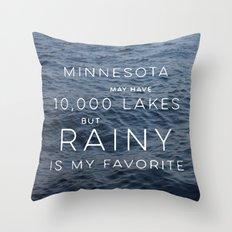 Rainy Lake is my Favorite Throw Pillow