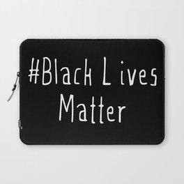 #Black Lives Matter Laptop Sleeve
