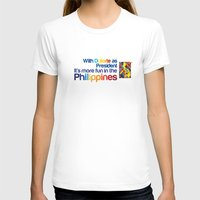 philippines T-shirts featuring With Duterte as President It's More Fun in the Philippines by Kadoy Petilla