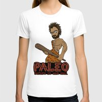 crossfit T-shirts featuring Paleo Before It Was Cool Crossfit Design by RonkyTonk by RonkyTonk