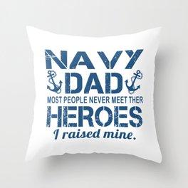 THE NAVY'S DAD Throw Pillow