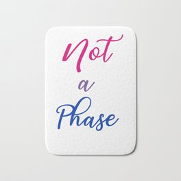 Not A Phase - Bi Pride Flag Bath Mat