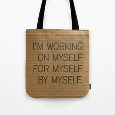 I'm Working On Myself Tote Bag
