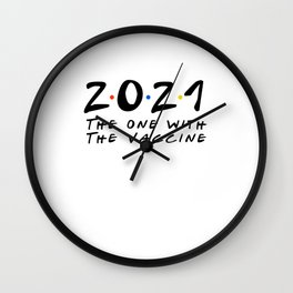 2021 The One With The 2021 Vaccine Wall Clock