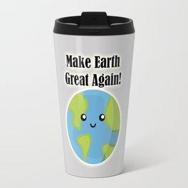 Make Earth Great Again! Travel Mug