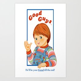 Child's Play - Good Guys - Chucky Art Print