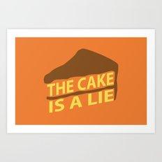 The Cake Is A Lie (Orange Version) Art Print