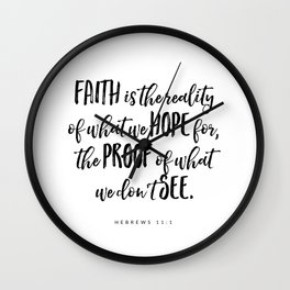 Hebrews 11:1 - Bible Verse Wall Clock