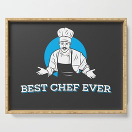 Best Chef Ever Serving Tray