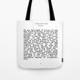 It was the Best of Times, It was the Worst of Times Tote Bag