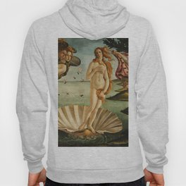 The Birth of Venus - Nascita di Venere by Sandro Botticelli Hoody