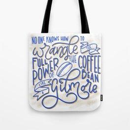 Drink Coffee Like a Gilmore Tote Bag