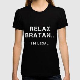 Relax Bratan, Legal, Funny Russian Eastern Europea T-shirt