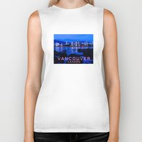 vancouver Biker Tanks featuring Vancouver Canada by Energitees