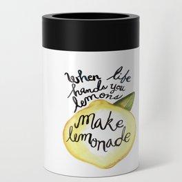 When Life Hand You Lemons Make Lemonade Can Cooler