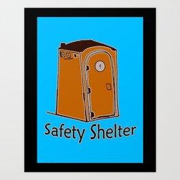 Safety Shelter Art Print