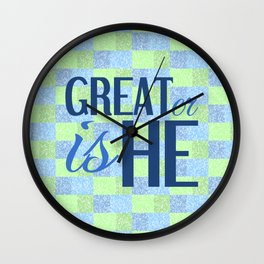 Christian GREATER IS HE Wall Clock