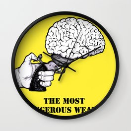 THE MOST DANGEROUS WEAPON Wall Clock