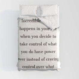 Incredible change happens in your life - Marcus Aurelius Stoic Quotes Comforters