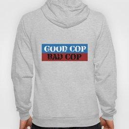 Good Cop Bad Cop Hoody
