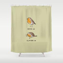 Robin Slobbin Shower Curtain