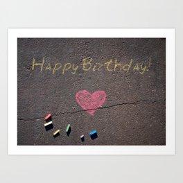 Happy Birthday Chalk on Pavement with Heart. Art Print