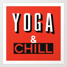 Yoga & Chill Art Print