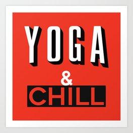 Yoga & Chill Art Print