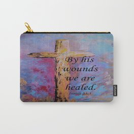 By His Wounds We Are Healed Carry-All Pouch