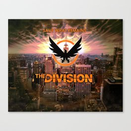The Division - Save what remains. Canvas Print
