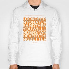 Nature quote poster - Albert Einstein - Orange Hoody