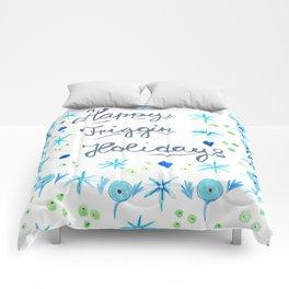 Happy Friggin Holidays Comforters