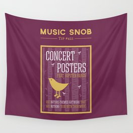 Hipster Concert Posters — Music Snob Tip #421 Wall Tapestry