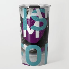 Anarchism: ALL IS FOR ALL Travel Mug