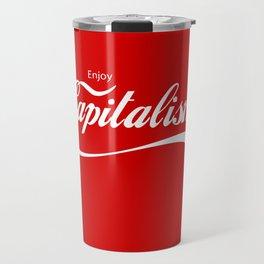 Enjoy Capitalism Travel Mug
